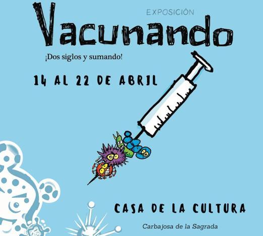 Carbajosa de la Sagrada acogerá desde mañana la exposición 'Vacunando ¡dos siglos y sumando!'
