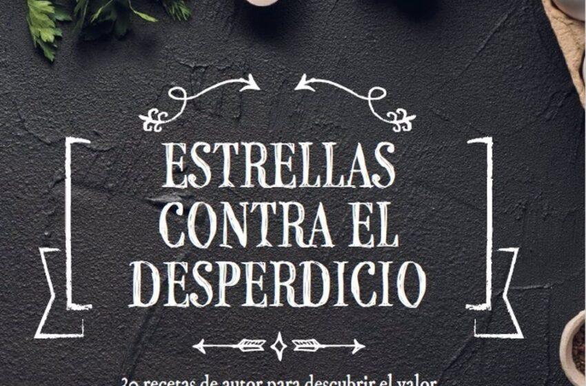 Chefs con Estrellas Michelín colaboran en un recetario contra el desperdicio alimentario